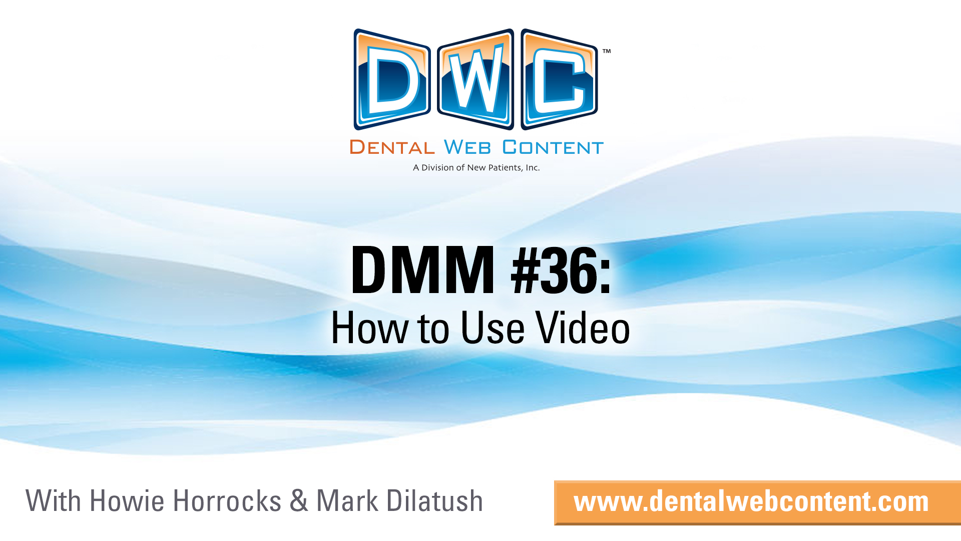 How to Use A Dental Video for your Dental Office Advertisement