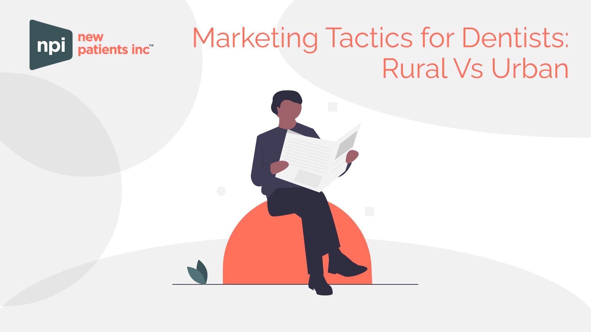 Rural Vs Urban Dental Marketing