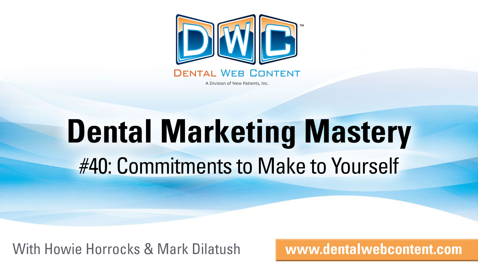 Commitments to Make to Yourself for a Better Dental Practice
