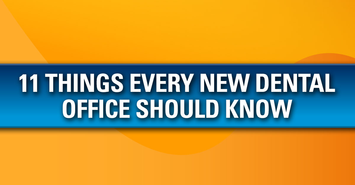 11 Things Every New Dental Office Should Do