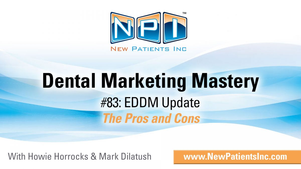 #83: EDDM Update: The Pros And Cons