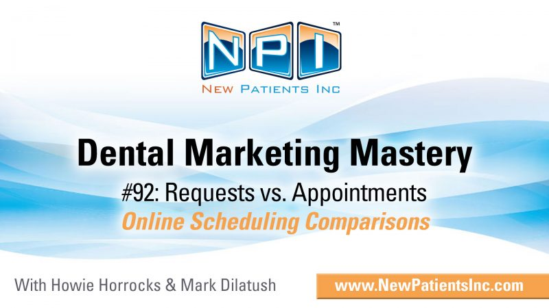 Dental Office Scheduling Requests vs. Appointments