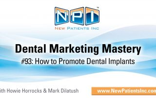 How & Where to Start Dental Implant Marketing