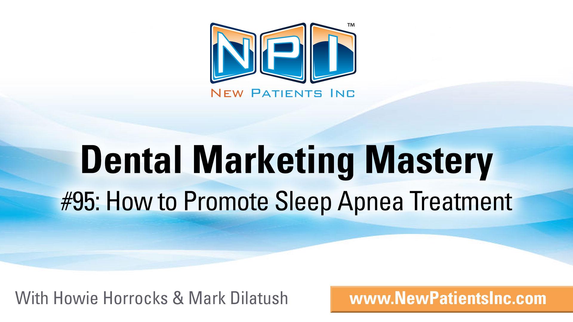 Sleep Apnea Marketing Guide - How to Promote Sleep Apnea Treatment?