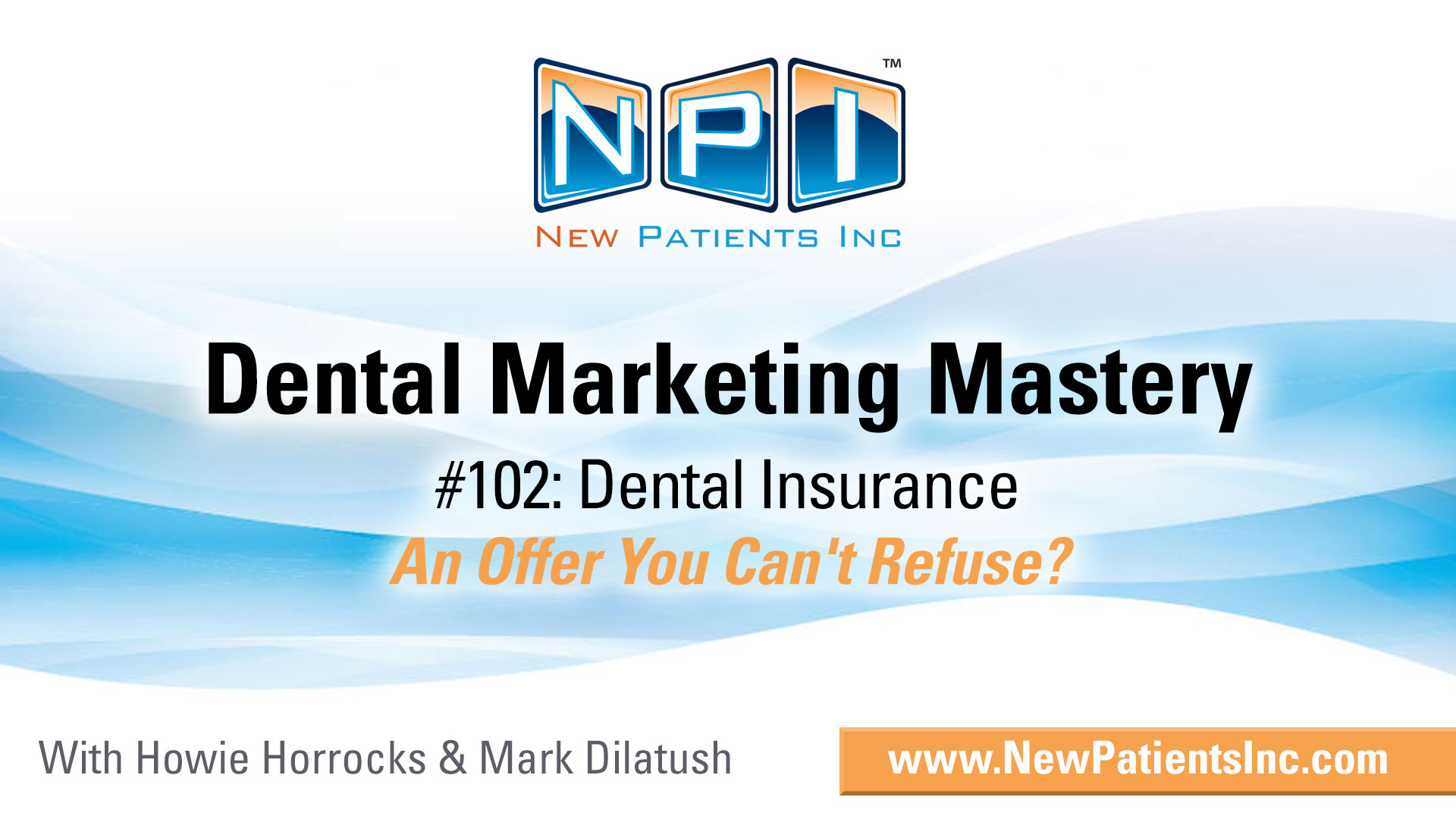 Dental Insurance – An Offer You Can't Refuse