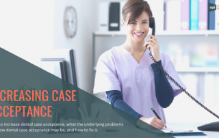 Increasing Case Acceptance