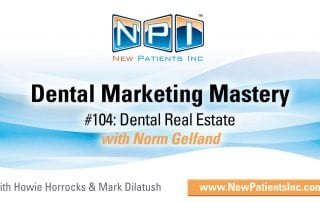 Dental Practice Real Estate with Norm Gelfand
