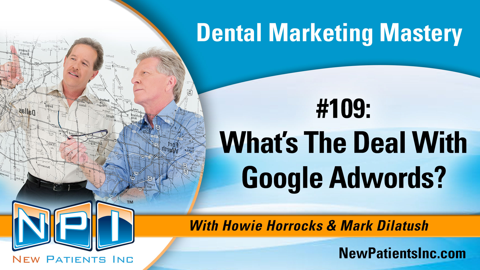 What's the Deal With Google Adwords for Dentists?