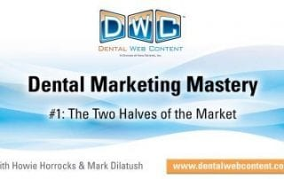 Understanding The Two Halves of the Market for your Dental Promotions