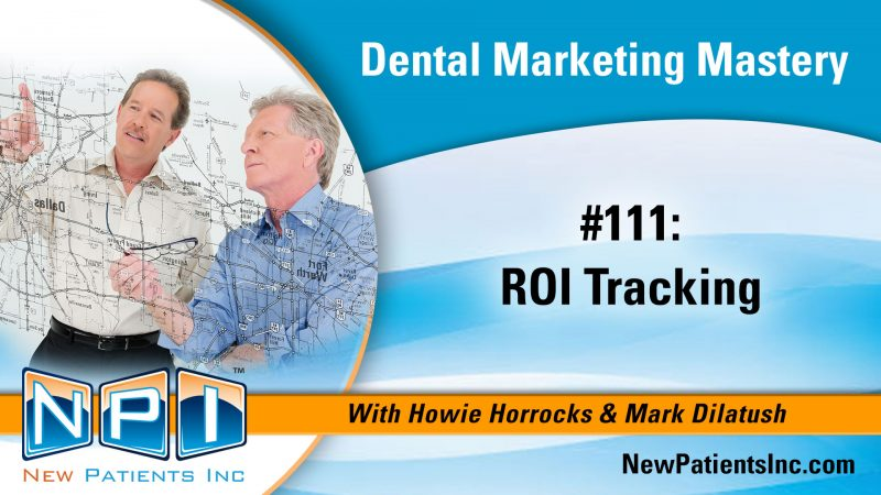 Dental Office Marketing ROI Tracking