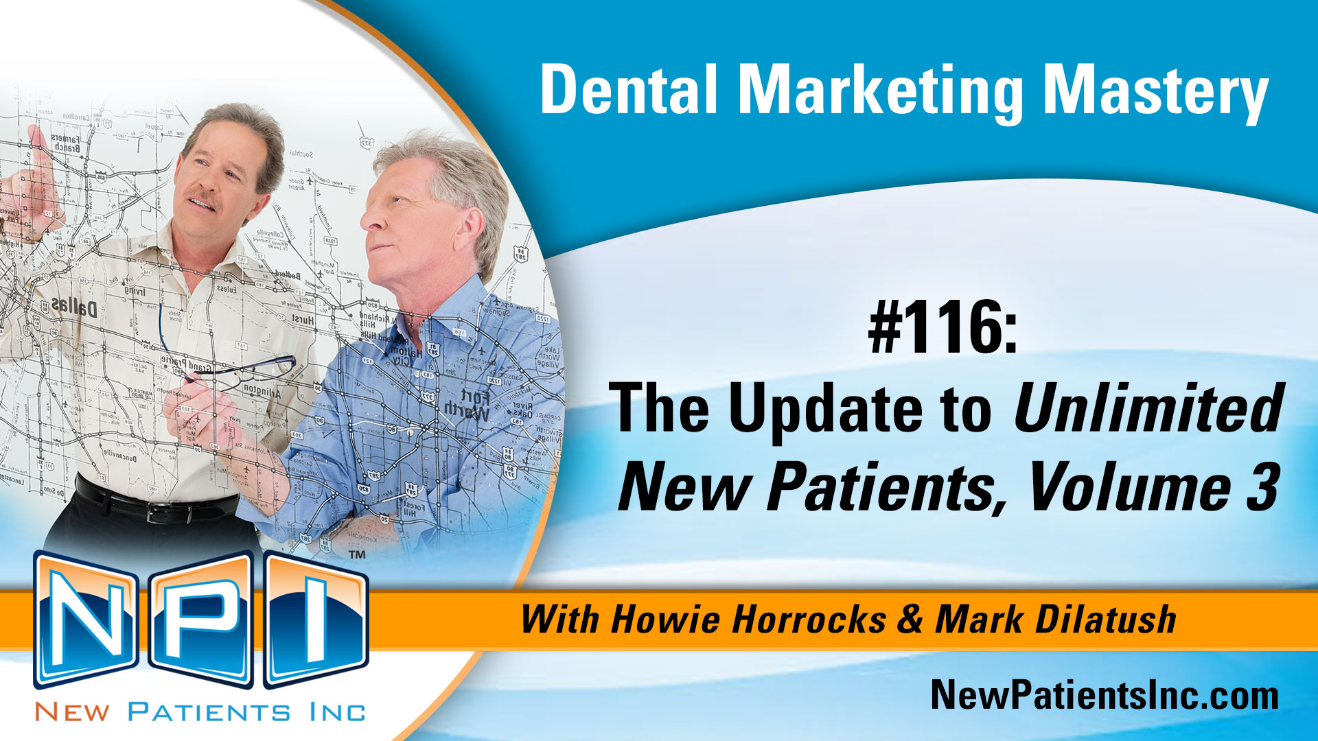 The Update to Unlimited New Patients, Volume 3