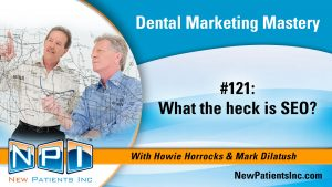 What the heck is Dental SEO
