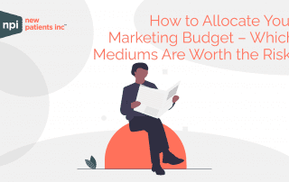 How to allocate your dental marketing budget