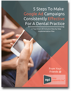Dental Marketing Guide Google Ad Campaigns