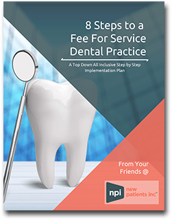 Fee For Service Guide from the dental marketing experts