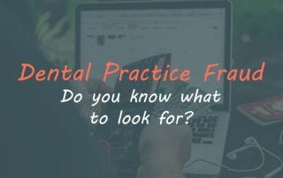 Dental Fraud - Are you at risk?