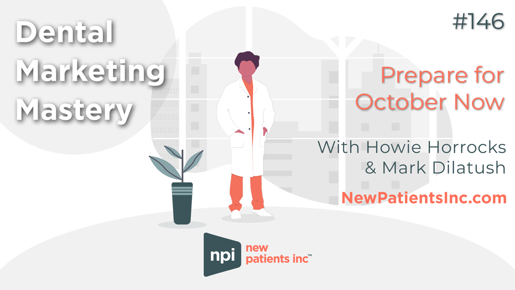 Dental Practice Management - Prepare for October Now